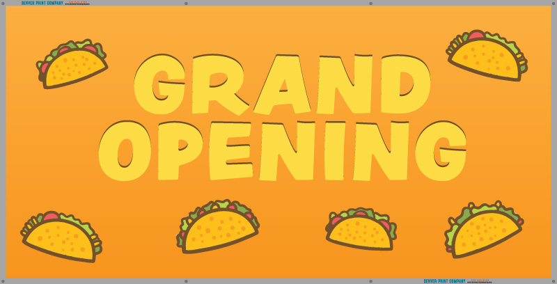 grand opening banner tacos